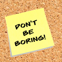Dont be Boring on Cork 250.png