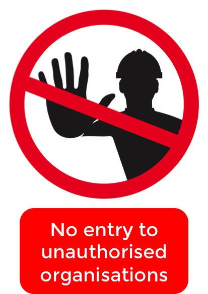 No entry to unauthorised organisations.png