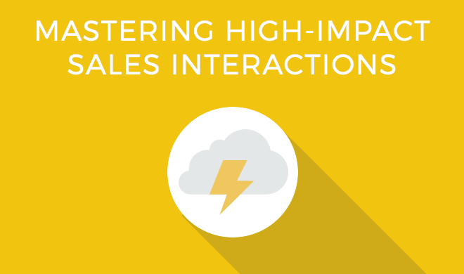 Mastering High-Impact Sales Interactions.png