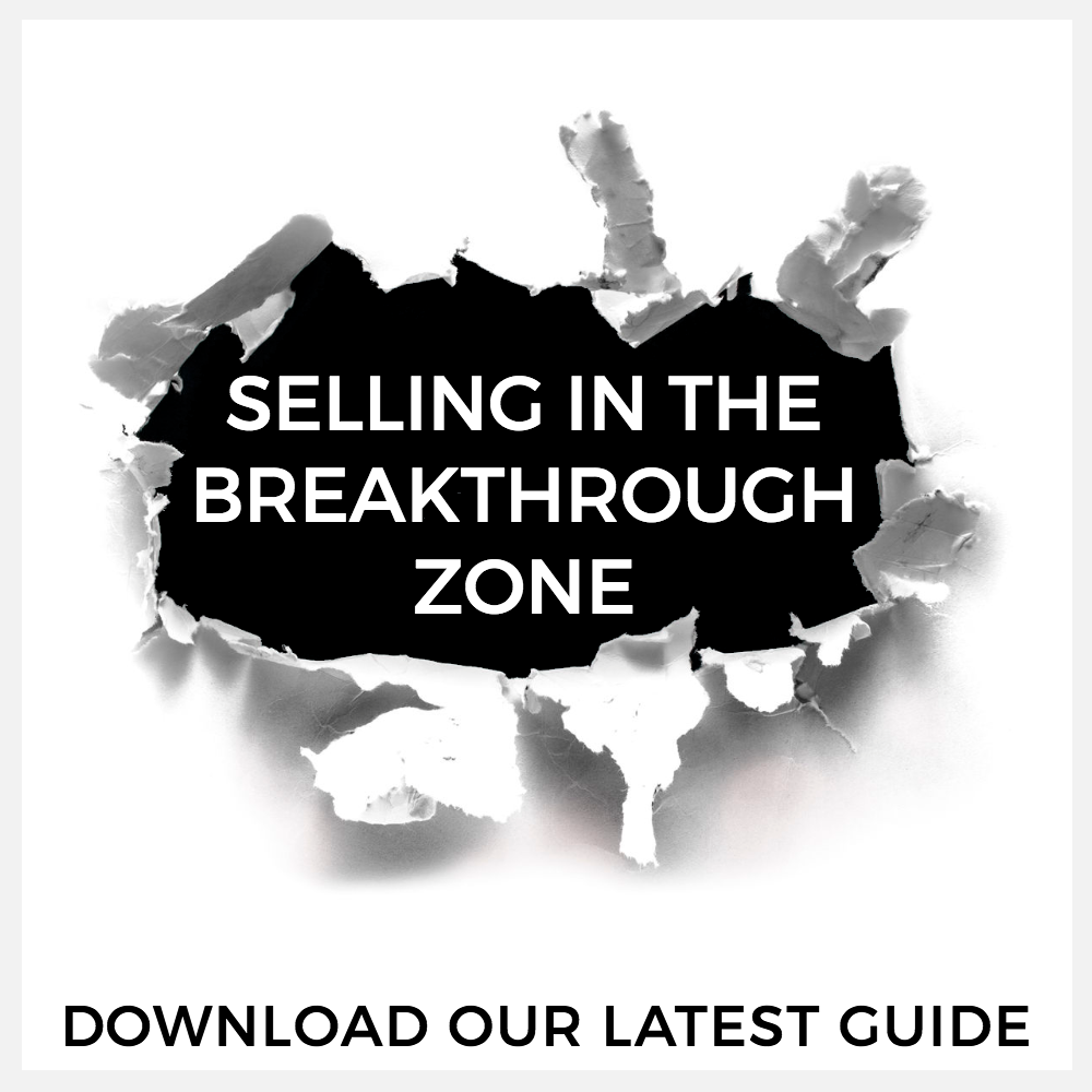 Guide to Selling in the Breakthrough Zone