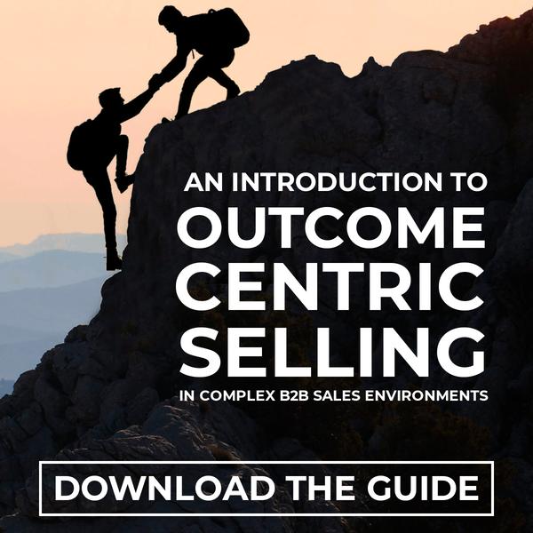 Outcome-Centric Selling